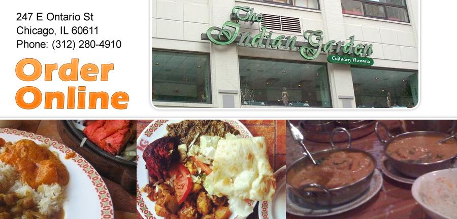 Indian Garden Restaurant | Order Online | Chicago, IL 60611 | Indian