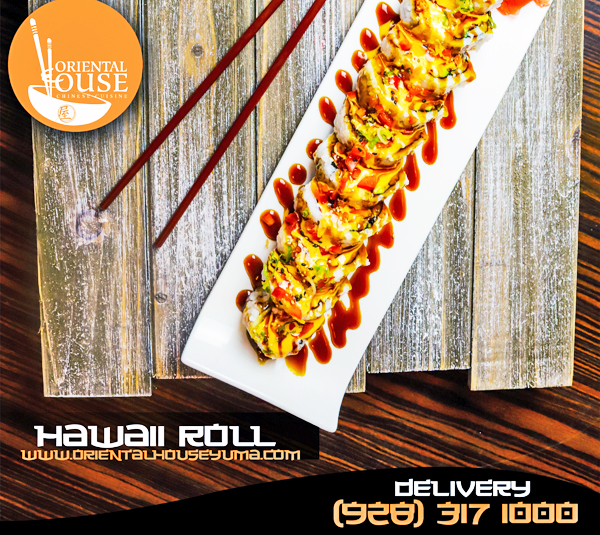 Hawaii Roll Orienta House Yuma Special 1